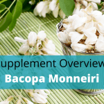 Bacopa Monnieri Benefits, Side Effects, Dosage And Stacking