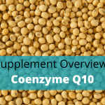 CoQ10 Benefits, Side Effects, Dosage And Stacking