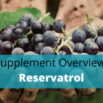 Resveratrol Benefits, Side Effects, Dosage And Stacking