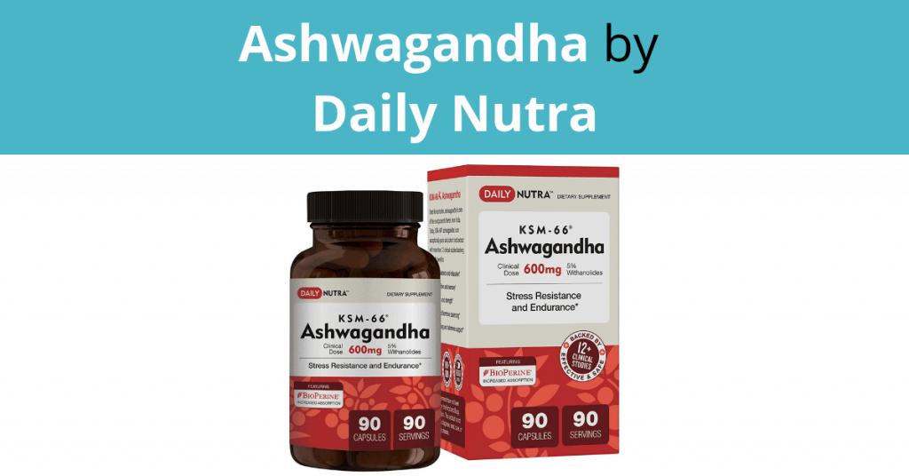 Ashwagandha by Daily Nutra