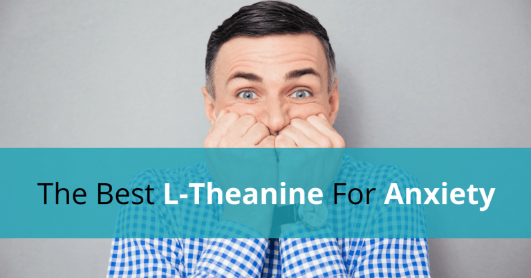 Best L Theanine For Anxiety
