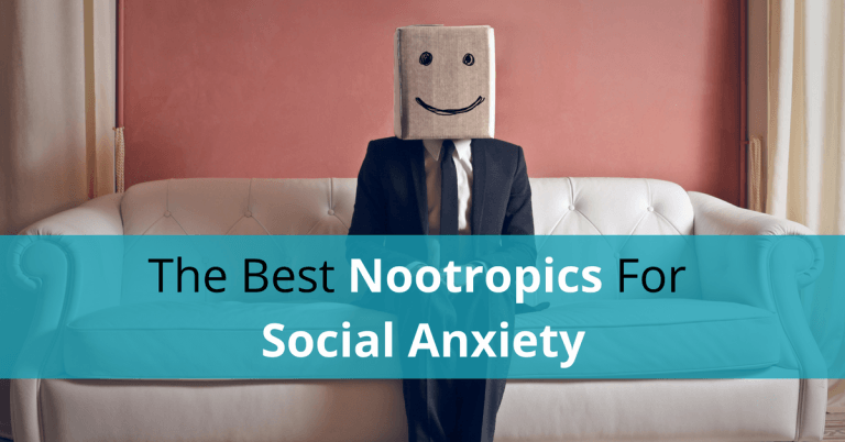Best Nootropics For Social Anxiety