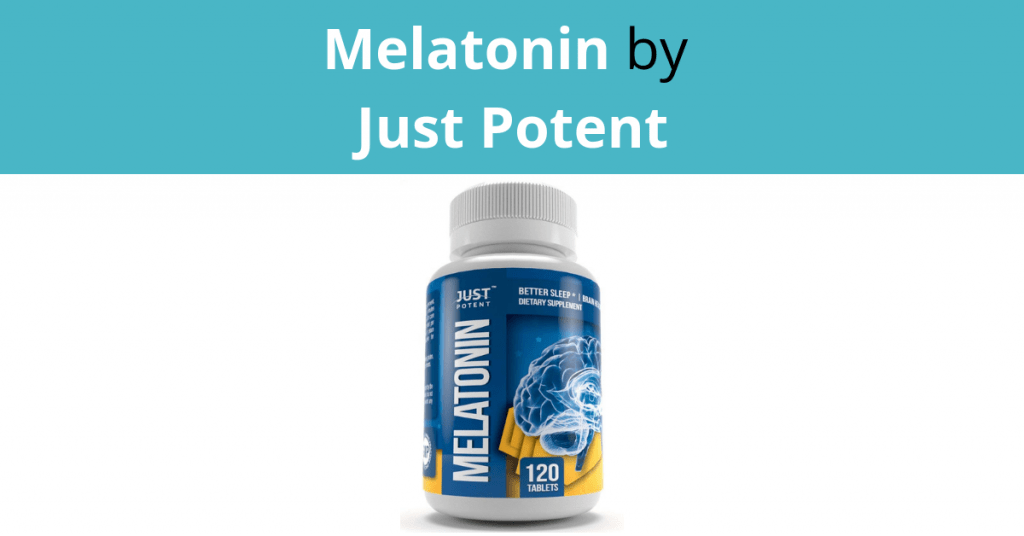 Melatonin by Just Potent