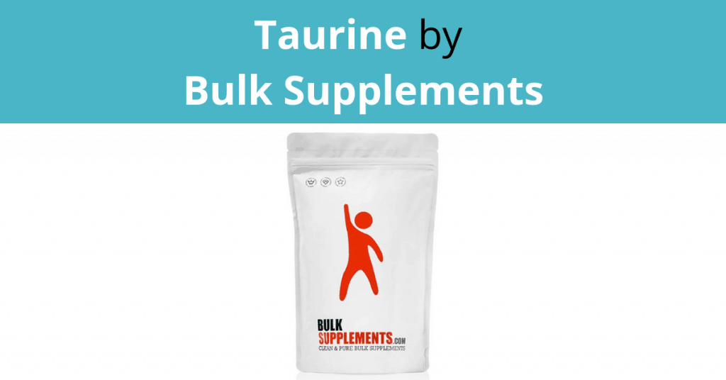 Taurine by Bulk Supplements