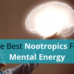 The Best Nootropics For Mental Energy